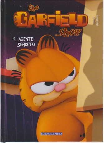 """The GARFIELD SHOW Cartonato - n° 4 """"Agente segreto"""" - editoriale Aurea"""
