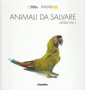 Animali da salvare Vol. 3 - Uccelli: Vol. 1 by la Repubblica/National Geographic