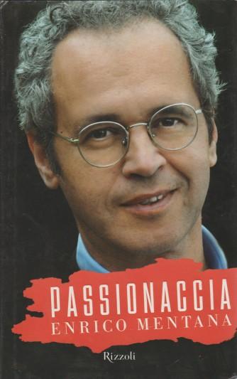 Libro Passionaccia di Enrico Mentana