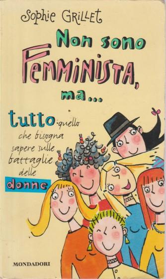 Non sono femminista ma... di Sophie Grillet