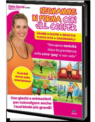 Dieta Social in DVD N° 1 NEOMAMME IN FORMA CON JILL COOPER
