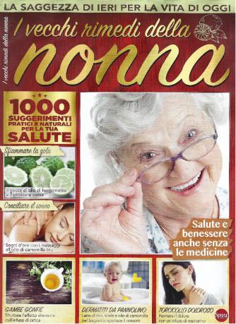 I vecchi rimedi della nonna - n. 7 - bimestrale - settembre - ottobre 2021 -