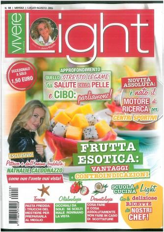 """VIVERE LIGHT - Mensile n. 98 - Luglio/Agosto 2016 """"Frutta esotica"""""""