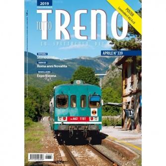 Tutto Treno - n. 339 - aprile 2019 - mensile
