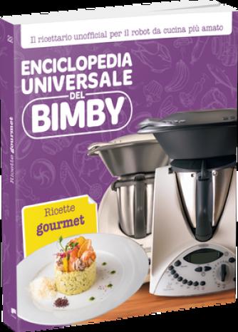 Enciclopedia Universale del Bimby N° 22 Ricette gourmet