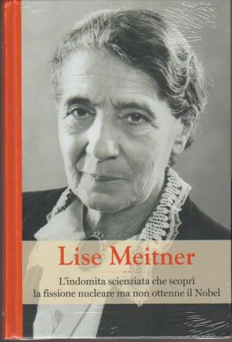 Grandi Donne - Lise Meitner - n. 30 - settimanale - 29/11/2019 - copertina rigida