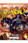 Dago Anno 22 In Poi - N° 283 - Il Giorno Del Giannizzero Rosso - Editoriale Aurea