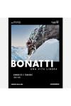 Walter Bonatti - Una vita libera