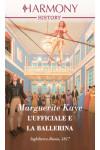 Harmony History - L'ufficiale e la ballerina Di Marguerite Kaye