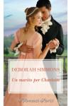 Harmony I Romanzi Storici - Un marito per Charlotte Di Deborah Simmons