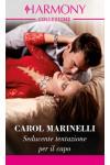 Harmony Collezione - Seducente tentazione per il capo Di Carol Marinelli