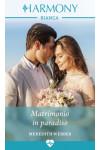 Harmony Harmony Bianca - Matrimonio in paradiso Di Meredith Webber