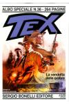 Tex Albo Speciale - N° 36 - La Vendetta Delle Ombre - Bonelli Editore