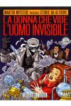 Storie Da Altrove - N° 23 - La Donna Che Vide L'Uomo Invisibile - Bonelli Editore