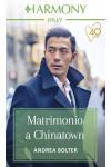 Harmony Harmony Jolly - Matrimonio a Chinatown Di Andrea Bolter