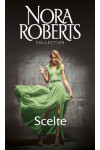 Harmony Nora Roberts Collection - Scelte Di Nora Roberts