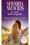 Harmony Magnolia Collection - Come magnolie in fiore Di Sherryl Woods
