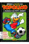 Impara Il Calcio Con Topolino - Impara Il Calcio Con Topolino - Panini Comics