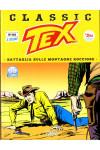 Tex Classic - N° 118 - Battaglia Sulle Montagne Rocciose - Bonelli Editore