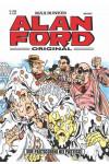 Alan Ford - N° 583 - Due Pasticcioni Nei Pasticci - Alan Ford Original 1000 Volte Meglio Publishing