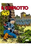 Mister No - N° 201 - Il Complotto - Bonelli Editore