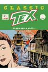 Tex Classic - N° 3 - Fuoco Nella Notte - Bonelli Editore