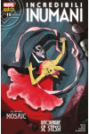 Incredibili Inumani - N° 15 - Inumani - Inumani Marvel Italia