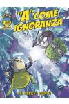 A Come Ignoranza - N° 7 - Chi Giudica I Giudici? - Panini Comics