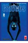 Glaucos - N° 2 - Glaucos - Manga Graphic Novel Planet Manga
