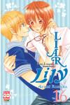 Liar Lily - N° 16 - Non E' Come Sembra! - Manga Rainbow Planet Manga