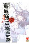 Revenge Classroom - N° 7 - Revenge Classroom - Manga Universe Planet Manga