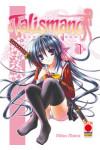 Talismano - N° 1 - Omamori Himari - Collana Planet Planet Manga