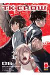 Tk Crow - N° 6 - Tk Crow - Planet Manga Presenta Planet Manga