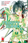 Trinity Blood - N° 8 - Trinity Blood - Collana Japan Planet Manga