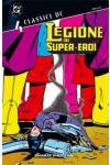 Legione Super Eroi Classici Dc - N° 4 - Classici Dc - Planeta-De Agostini