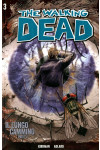 Walking Dead Gazzetta Sport - N° 3 - Il Lungo Cammino 1 + Dvd - Saldapress