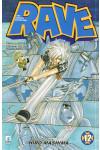 Rave - N° 12 - Rave 12 - Rave Groove Adventure Star Comics