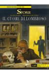 Storie - N° 63 - Il Cuore Di Lombroso - Bonelli Editore