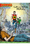 Avventura Magazine - N° 4 - Gallieno Ferri - I Maestri Del Fumetto Bonelli Editore
