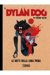 Dylan Dog Di Tiziano Sclavi - N° 9 - Le Notti Di Luna Piena - Bonelli Editore