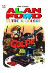 Alan Ford Tutto A Colori - N° 60 - Golpe - 1000 Volte Meglio Publishing
