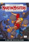 Martin Mystere - N° 356 - Il Dio Che Venne Dal Mare - Bonelli Editore