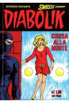 Diabolik Swiisss - N° 98 - Corsa Alla Morte - Astorina Srl