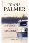 Harmony Harmony Romance - I segreti della passione Di Diana Palmer