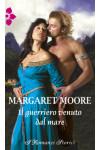 Harmony I Romanzi Storici - Il guerriero venuto dal mare Di Margaret Moore