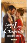 Harmony Grandi Romanzi Storici - Consigli d'amore Di Laura Lee Guhrke