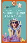 Harmony eLit - Se quel giorno a New York... Di Alienor J. O'Hara
