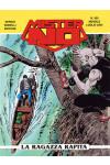 Mister No - N° 350 - La Ragazza Rapita - Bonelli Editore