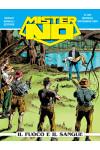 Mister No - N° 366 - Il Fuoco E Il Sangue - Bonelli Editore