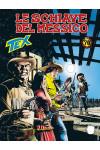 Tex Gigante - N° 690 - Le Schiave Del Messico - Bonelli Editore